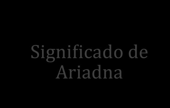 significado de ariadna
