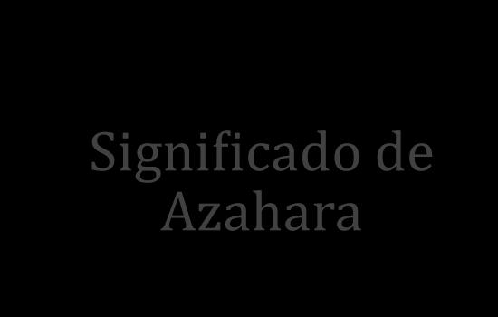 significado de azahara