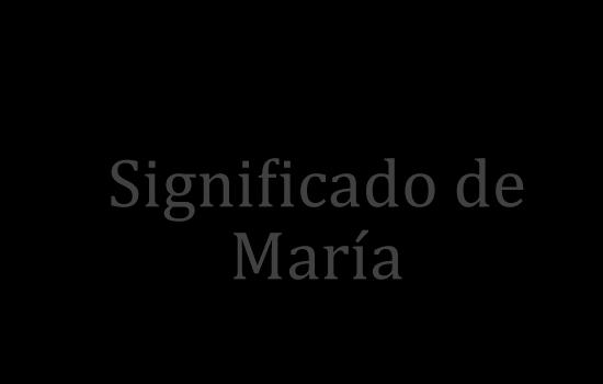 significado de maria